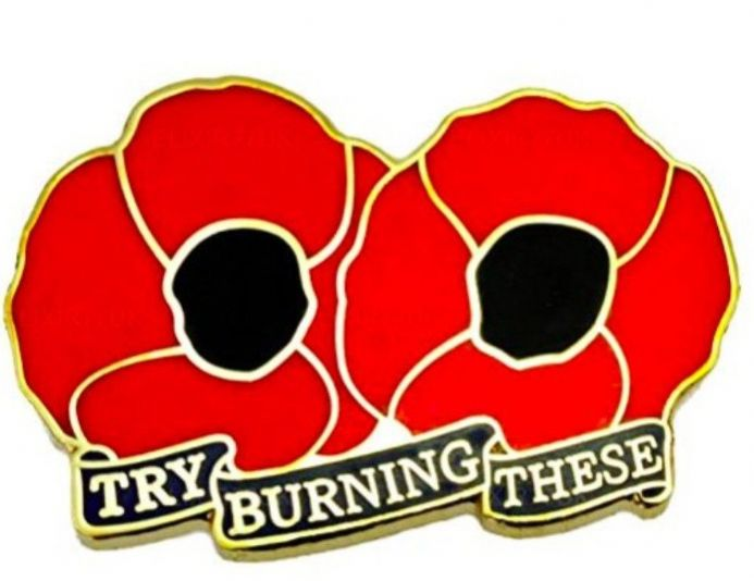 "Poppy Lapel Badge - ""Try Burning These"""